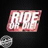 Adesivo Ride Or Die Moto Stickers Adesivi Decal JDM